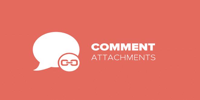 افزودن قابلیت پیوست فایل به کامنت ها